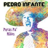Puras Pa Niños van Pedro Infante