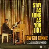 Stay as Long as You Like von Low Cut Connie