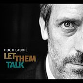 Let Them Talk de Hugh Laurie