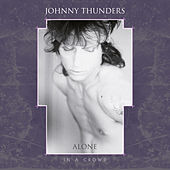 Alone in a Crowd (Resurrected Remix) by Johnny Thunders