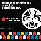 The Köner Experiment by Experimental Audio Research