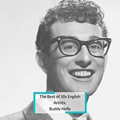The Best of 50s English Artists: Buddy Holly di Buddy Holly