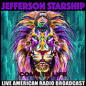 Come To Life (Live) by Jefferson Starship