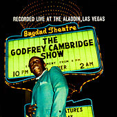 The Godfrey Cambridge Show by Godfrey Cambridge