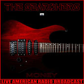 Money (Live) de The Searchers