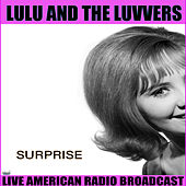 Surprise (Live) by Lulu