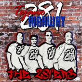 The 281'ers by Tejano Highway 281