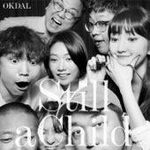 Still a Child de Okdal