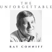 The Unfogettable Ray Conniff by Ray Conniff