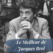Le meilleur de Jacques brel von Jacques Brel