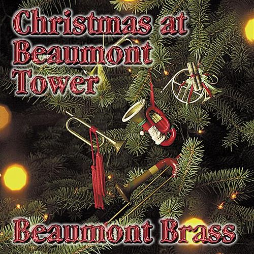 Christmas at Beaumont Tower by Beaumont Brass Quintet
