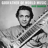 Godfather of World Music de Ravi Shankar