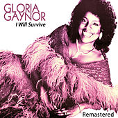 I Will Survive by Gloria Gaynor