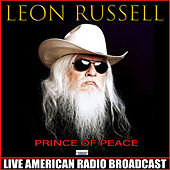 Prince Of Peace (Live) by Leon Russell