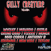 Gully Creature Riddim by Various Artists