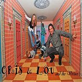 Cris & Lou and the Virtues by Cris