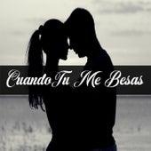 Cuando Tu Me Besas von DAIANA, Marty, Tomas, Luna, Jose Clas, Asmir, Iam Carlos, Andree Galez, Griss Romero, Carolina garcia, Jisa