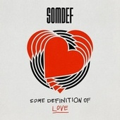Some Definition of Love by Somdef