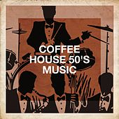 Coffee House 50's Music de Essential Hits From The 50's, The LA Love Song Studio, Compilation Les Années 50 : la légende américaine