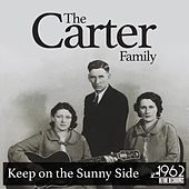 Keep on the Sunny Side de The Carter Family