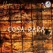 Cosa Rara by Hope