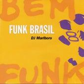 Funk Brasil 08 Bem Funk by DJ Marlboro de Various Artists