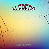 Alfredo by Various Artists