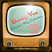 Bobby Vee - The Extended Play Collection by Bobby Vee