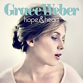 Hope & Heart by Grace Weber