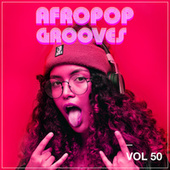 Afropop Grooves, Vol. 50 by Various Artists