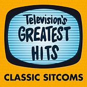 Television's Greatest Hits - Classic Sitcoms by Television's Greatest Hits Band