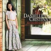 Acreditar de Danielle Cristina