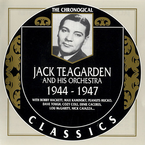 1944-1947 by Jack Teagarden