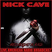 Red Right Hand (Live) von Nick Cave