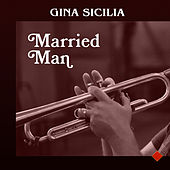 Married Man by Gina Sicilia
