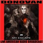 My Escape (Live) di Donovan