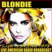 Live in Boston 1978 (Live) de Blondie