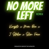No More Left (Remix) [feat. Krypto, Mac Dre, J Stalin & Slim Face] von Indecent the Slapmaster