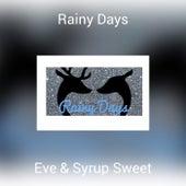 Rainy Days by Eve
