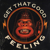 Get That Good Feeling von Akira The Don