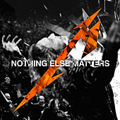 Nothing Else Matters (Live) [Radio Edit] by Metallica