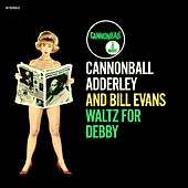 Waltz For Debby (Know What I Mean?) (Remastered) by Cannonball Adderley