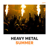 Heavy Metal Summer by Various Artists