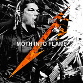 Moth Into Flame (Live) by Metallica