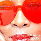 It's All About You by Ariella
