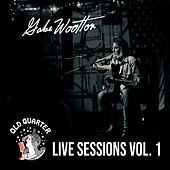 Old Quarter Live Sessions, Vol. 1 de Gabe Wootton