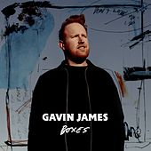 Boxes de Gavin James