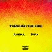 Through the Fire (Remix) by Ashoka