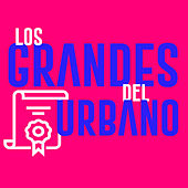 Los Grandes del Urbano von Various Artists