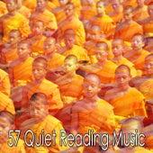 57 Quiet Reading Music von Music For Meditation